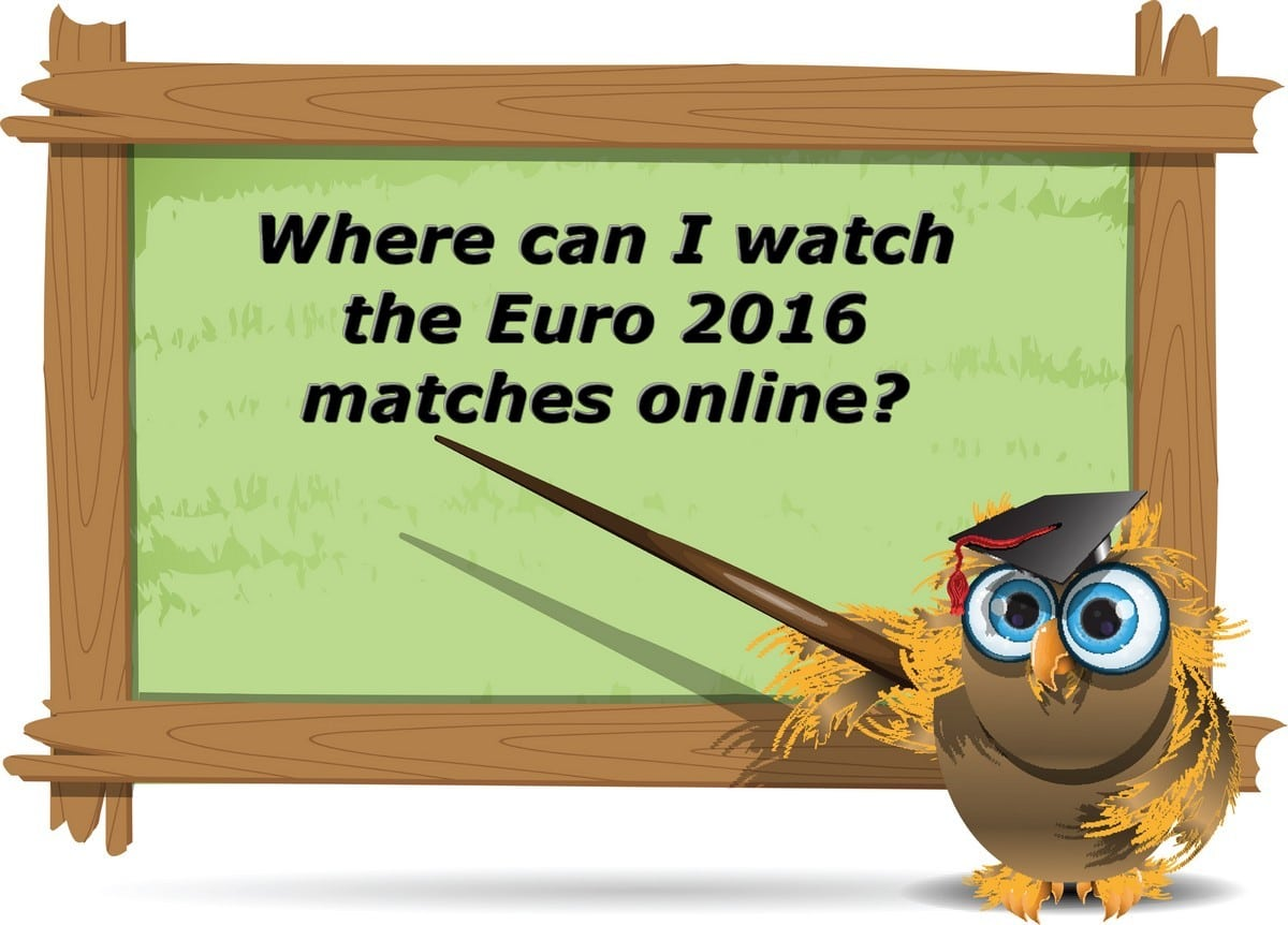 Where Can I Watch The Euro 2016 Matches Online